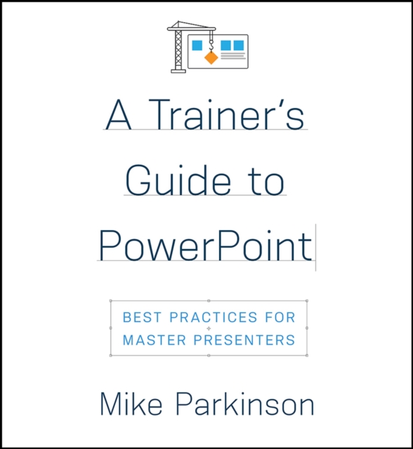Trainer's Guide to PowerPoint