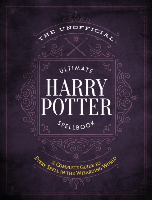 Unofficial Ultimate Harry Potter Spellbook
