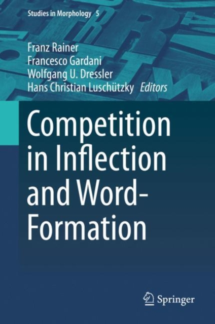 Competition in Inflection and Word-Formation