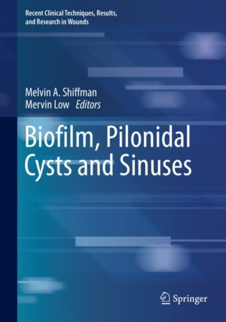 Biofilm, Pilonidal Cysts and Sinuses