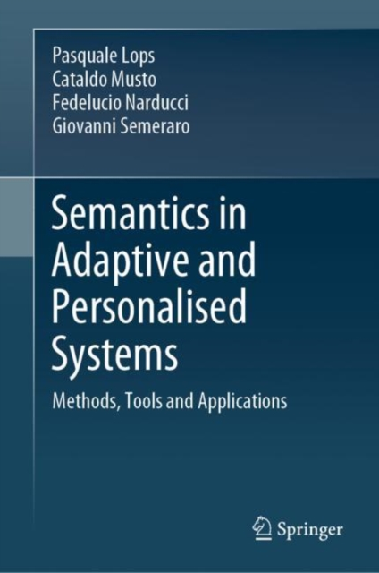 Semantics in Adaptive and Personalised Systems