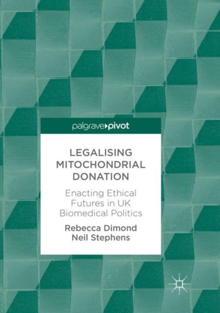 Legalising Mitochondrial Donation