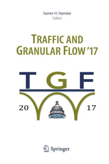 Traffic and Granular Flow '17