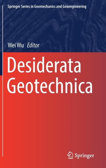 Desiderata Geotechnica