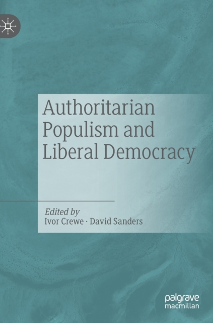 Authoritarian Populism and Liberal Democracy