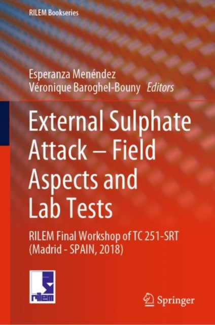 External Sulphate Attack - Field Aspects and Lab Tests