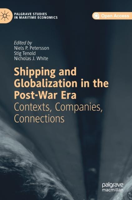 Shipping and Globalization in the Postwar Era