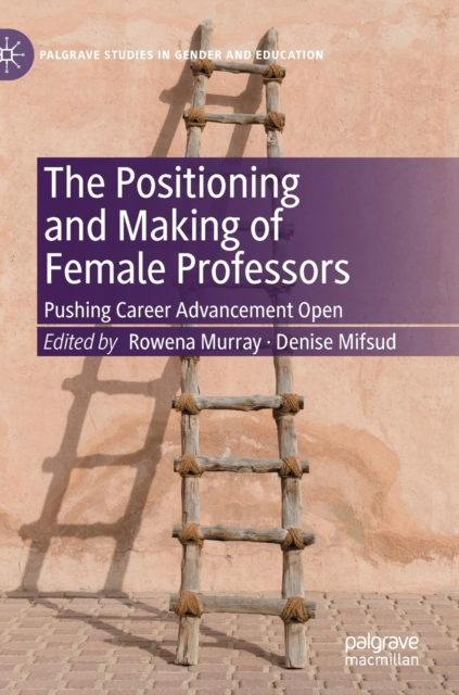 Positioning and Making of Female Professors