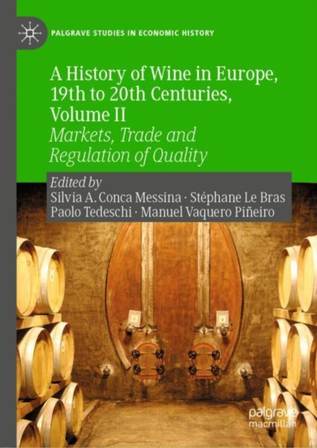 History of Wine in Europe, 19th to 20th Centuries, Volume II