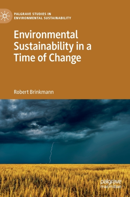 Environmental Sustainability in a Time of Change