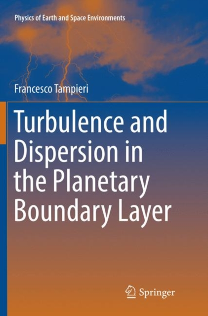 Turbulence and Dispersion in the Planetary Boundary Layer