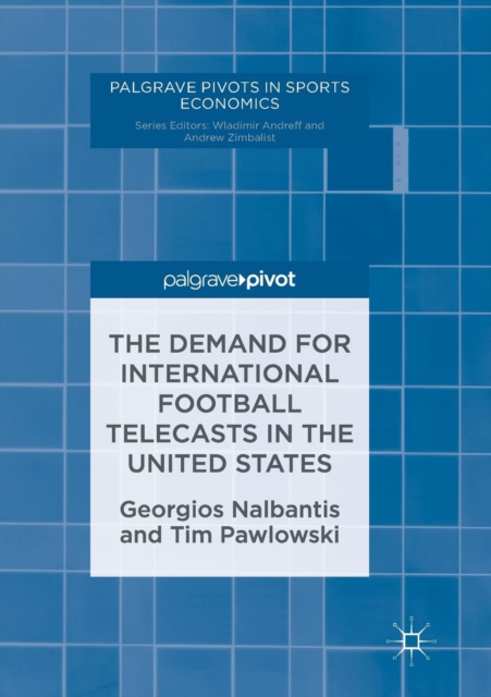 Demand for International Football Telecasts in the United States
