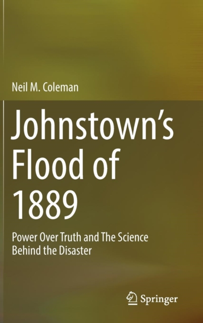 Johnstown's Flood of 1889