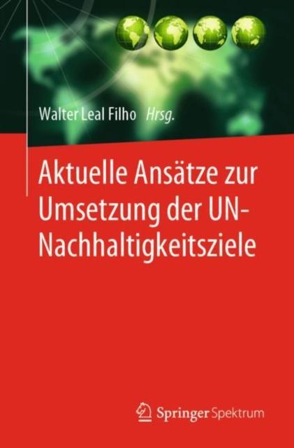 Aktuelle Ansatze zur Umsetzung der UN-Nachhaltigkeitsziele