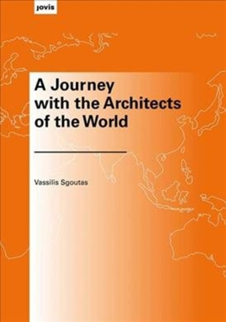 Journey with the Architects of the World