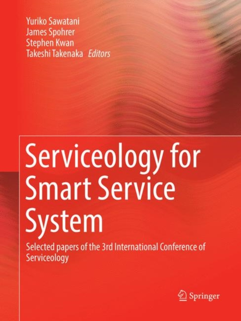 Serviceology for Smart Service System