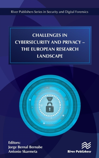 Challenges in Cybersecurity and Privacy