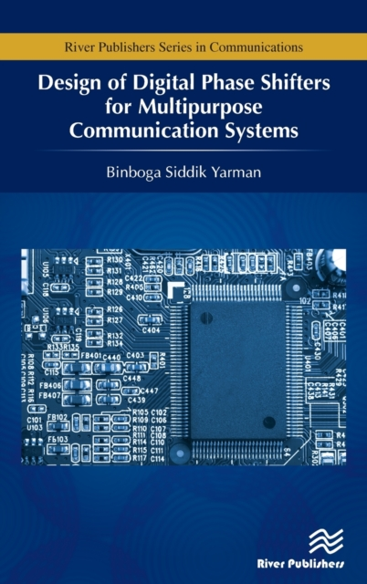 Design of Digital Phase Shifters for Multipurpose Communication Systems
