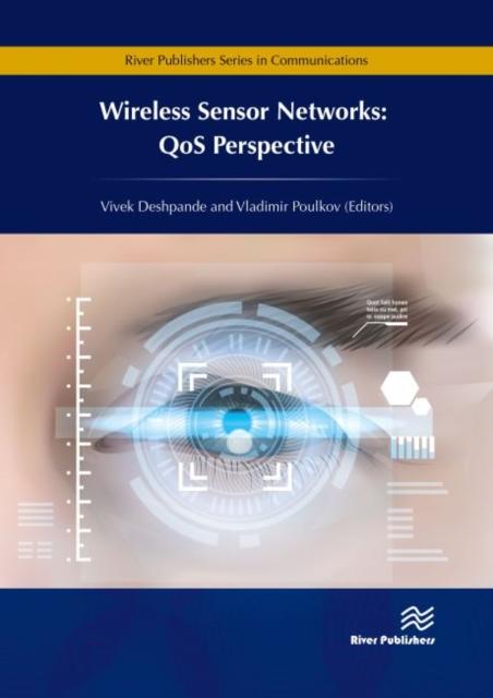 Wireless Sensor Networks: QoS Perspective