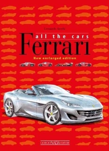 Ferrari: All The Cars