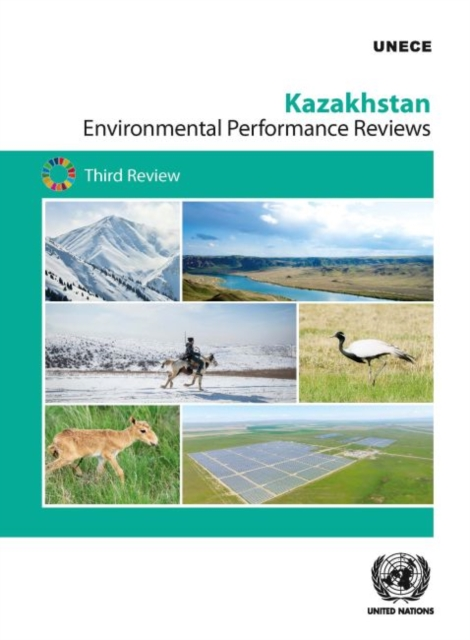 Environmental Performance Review: Kazakhstan