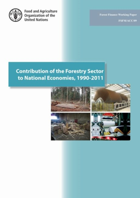 Contribution of the Forestry Sector to National Economies, 1990-2011