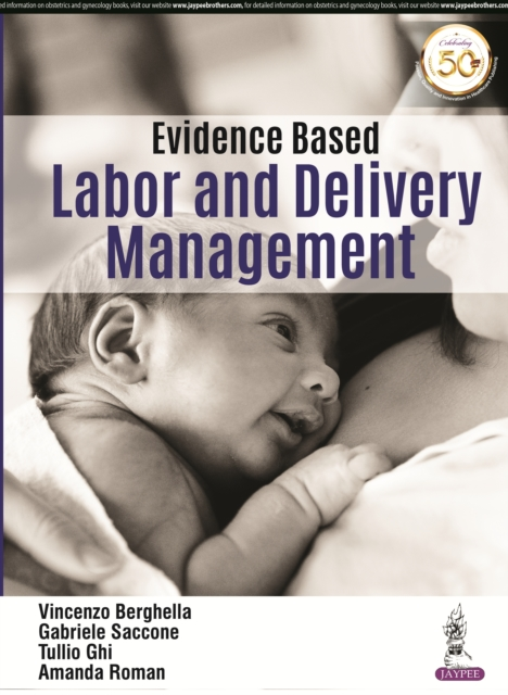 Evidence Based Labor and Delivery Management