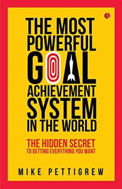 MOST POWERFUL GOAL ACHIEVEMENT SYSTEM