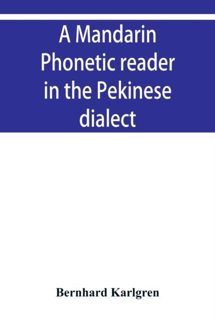 mandarin phonetic reader in the Pekinese dialect