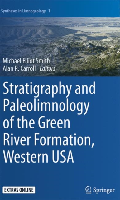 Stratigraphy and Paleolimnology of the Green River Formation, Western USA