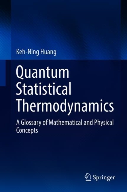 Quantum Statistical Thermodynamics