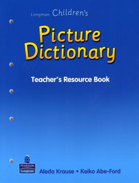 Longman Children's Picture Dictionary: Teacher's Resource Book