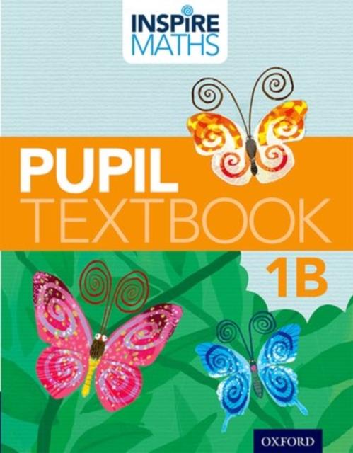 Inspire Maths: 1: Pupil Book 1B