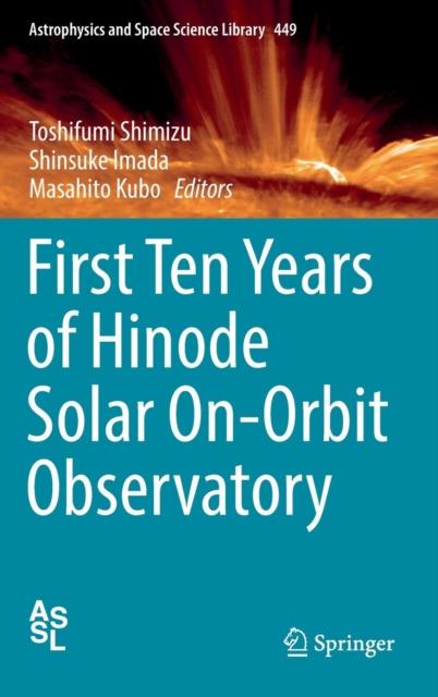 First Ten Years of Hinode Solar On-Orbit Observatory