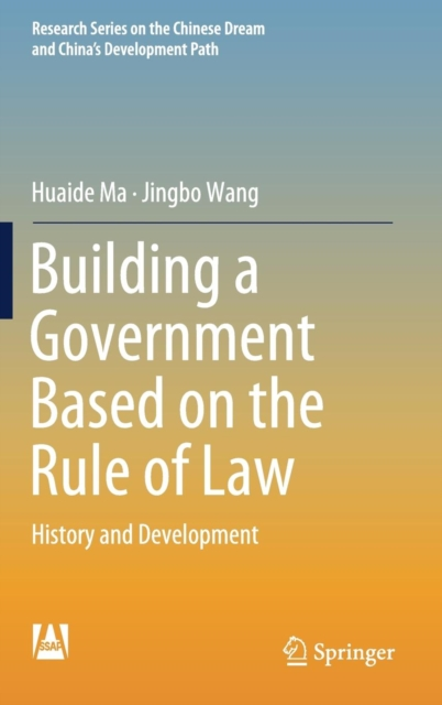Building a Government Based on the Rule of Law