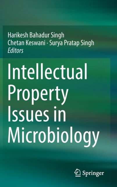 Intellectual Property Issues in Microbiology