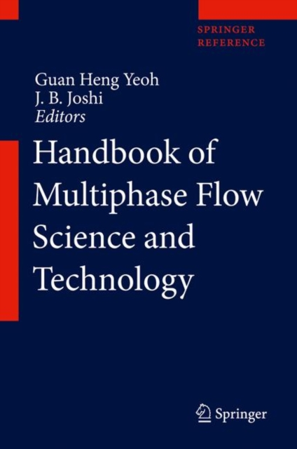 Handbook of Multiphase Flow Science and Technology