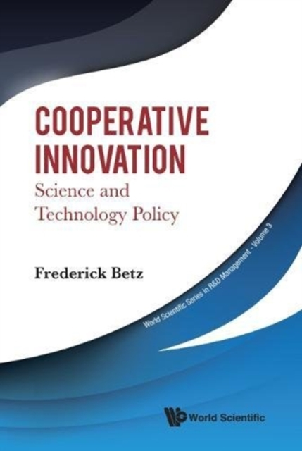 Cooperative Innovation: Science And Technology Policy