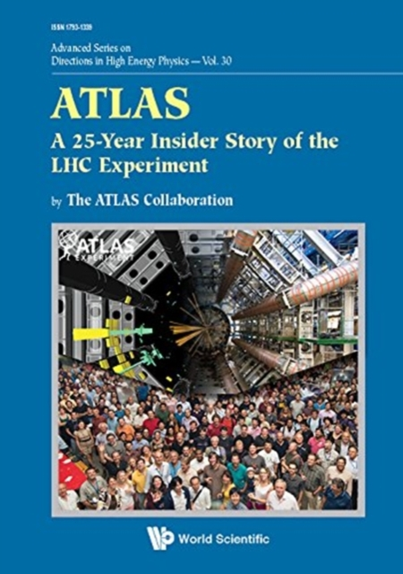 Atlas: A 25-year Insider Story Of The Lhc Experiment